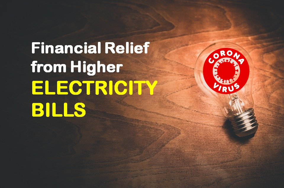 COVID-19: Relief from Higher Electricity Bills