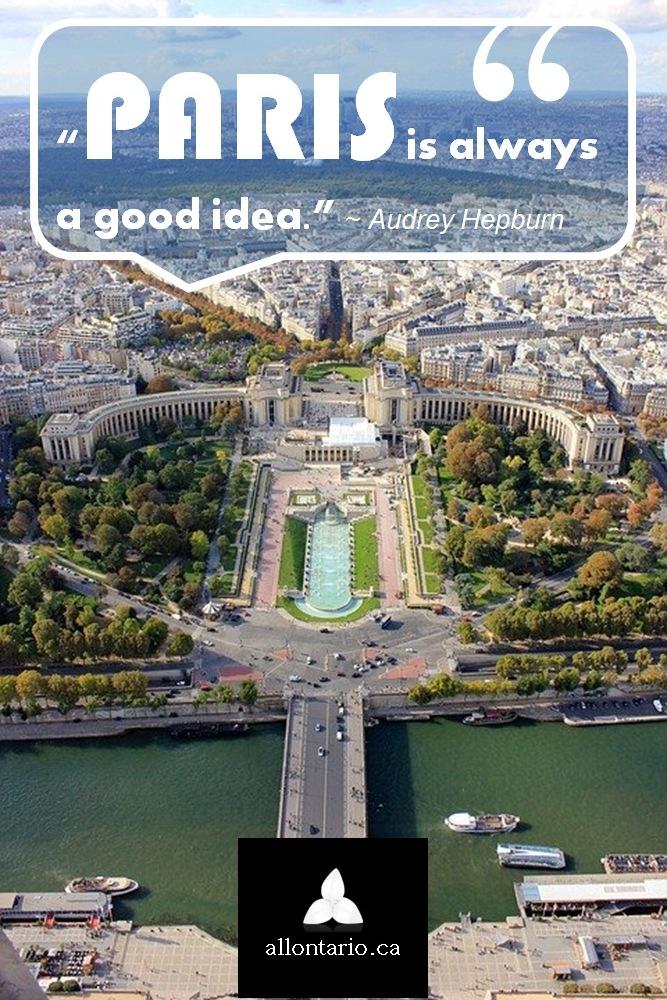 """Paris is always a good idea"" - Audrey Hepburn"