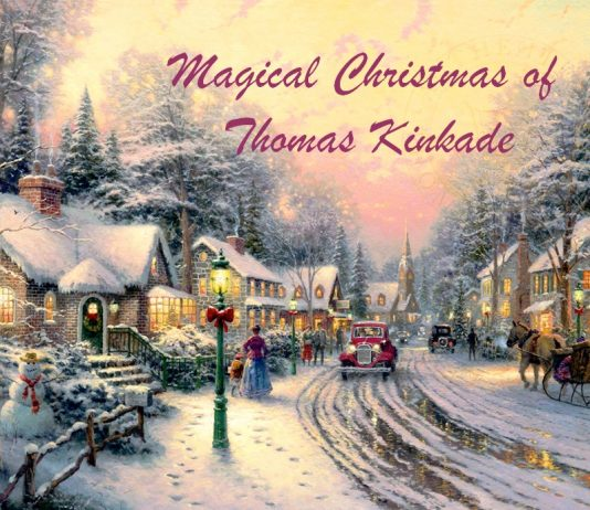 Magical Christmas of Thomas Kinkade