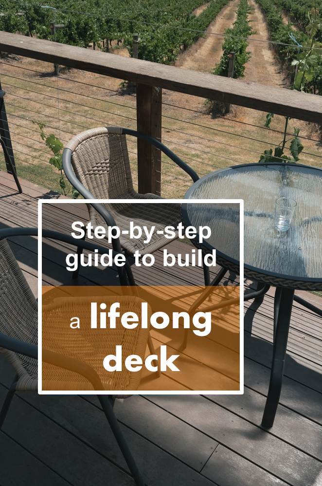 Step-By-Step Guide to Build a Lifelong Deck