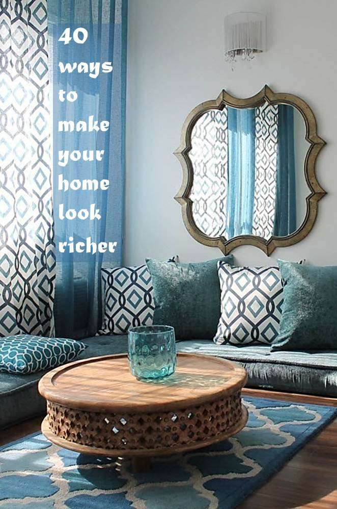 40 Ways to Make Your Interior Look Richer